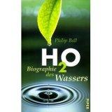 H2O Biografie des Wassers
